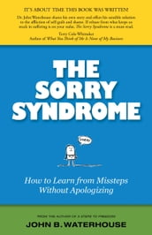 The Sorry Syndrome