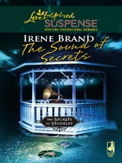 The Sound of Secrets (Mills & Boon Love Inspired) (The Secrets of Stoneley, Book 5)
