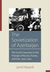 The Sovietization of Azerbaijan