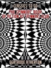 The Spinners  Book of Fiction by Spinners Club