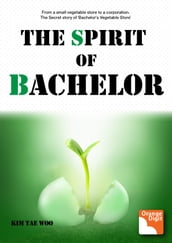 The Spirit of Bachelor