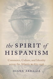 The Spirit of Hispanism