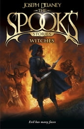 The Spook s Stories: Witches