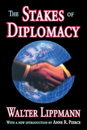 The Stakes of Diplomacy