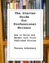 The Starter Guide for Professional Writers