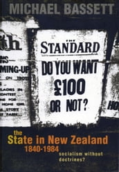 The State in New Zealand, 1840-198