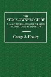 The Stock-Owners  Guide
