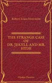 The Strange Case of Dr. Jekyll and Mr. Hyde ( Olymp Classics )