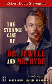 The Strange Case of Dr. Jekyll and Mr. Hyde - Unabridged