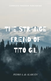 The Strange Friend of Tito Gil