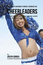 The Students Guidebook to Mental Toughness for Cheerleaders