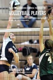 The Students Guidebook to Mental Toughness Training for Volleyball Players