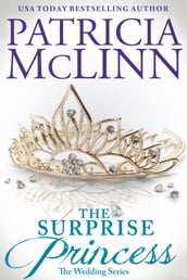 The Surprise Princess (The Wedding Series)