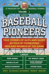 The Sweet Spot Presents Baseball Pioneers