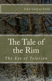 The Tale of the Rim, The Eye of Telerion