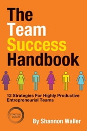 The Team Success Handbook