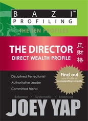 The Ten Profiles - The Director (Direct Wealth Profile)