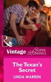 The Texan s Secret (Mills & Boon Vintage Superromance) (The Hardin Boys, Book 1)