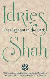 The The Elephant in the Dark: Christianity,  Islam and the Sufis