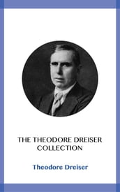 The Theodore Dreiser Collection