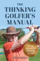 The Thinking Golfer s Manual