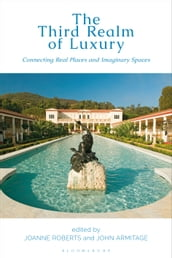 The Third Realm of Luxury