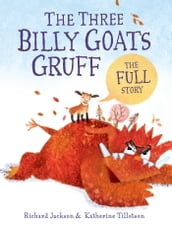 The Three Billy Goats Gruffthe FULL Story