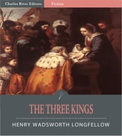 The Three Kings (Illustrated Edition)