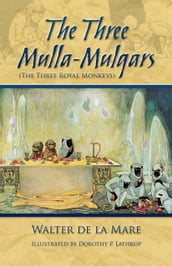 The Three Mulla-Mulgars (The Three Royal Monkeys)