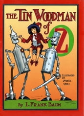 The Tin Woodman of Oz, Illustrated