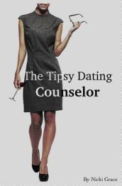 The Tipsy Dating Counselor