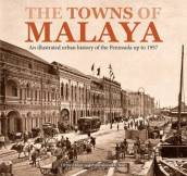 The Towns of Malaya