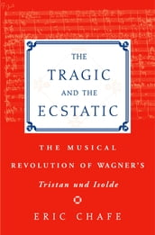The Tragic and the Ecstatic