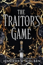 The Traitor s Game (The Traitor s Game, Book 1)