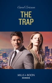 The Trap (Mills & Boon Heroes) (A Kyra and Jake Investigation, Book 4)