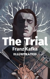 The Trial Illustrated