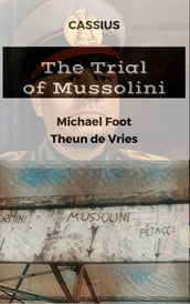 The Trial of Mussolini