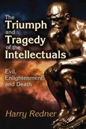 The Triumph and Tragedy of the Intellectuals