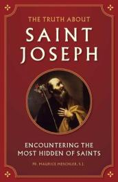 The Truth about Saint Joseph