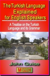 The Turkish Language Explained for English Speakers