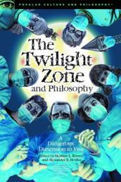 The Twilight Zone and Philosophy