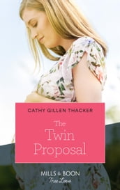 The Twin Proposal (Mills & Boon True Love) (Lockharts Lost & Found, Book 3)