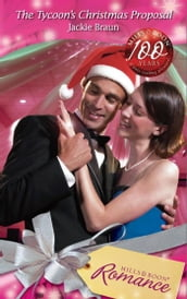 The Tycoon s Christmas Proposal (Mills & Boon Romance)