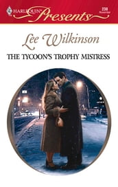 The Tycoon s Trophy Mistress