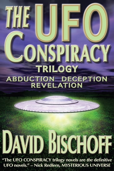 The UFO Conspiracy Trilogy
