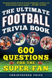 The Ultimate Football Trivia Book