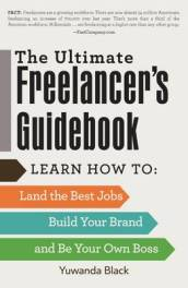 The Ultimate Freelancer s Guidebook