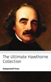 The Ultimate Hawthorne Collection