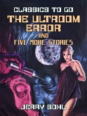 The Ultroom Error and five more stories