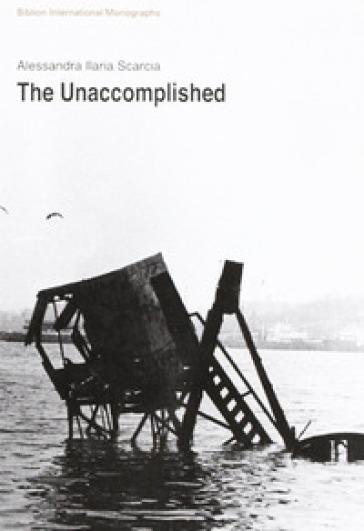 The Unaccomplished - Alessandra I. Scarcia   Kritjur.org